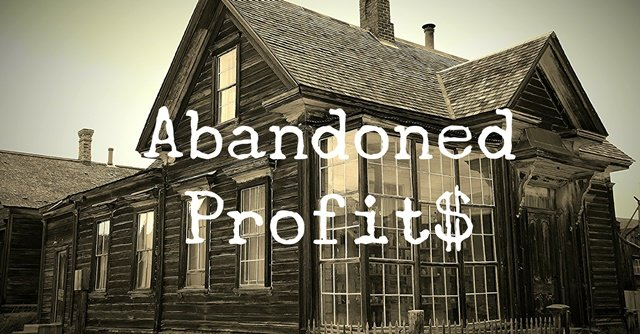 Abandoned Profits