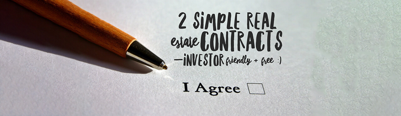 2 Simple Real Estate Contracts —Investor Friendly & Free :)