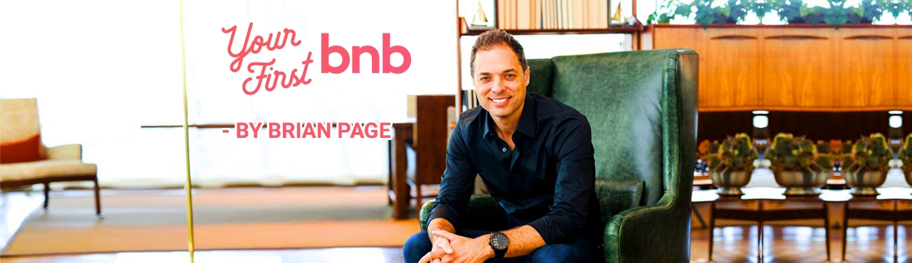 "Announcing: ""Your First BNB"" by Brian Page"