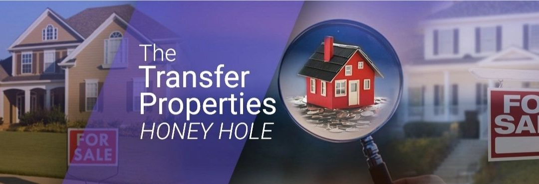 """The """"Transfer Properties"""" HONEYHOLE"""