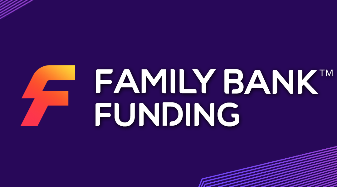 """Announcing: """"Family Bank Funding"""" by Cameron Dunlap"""